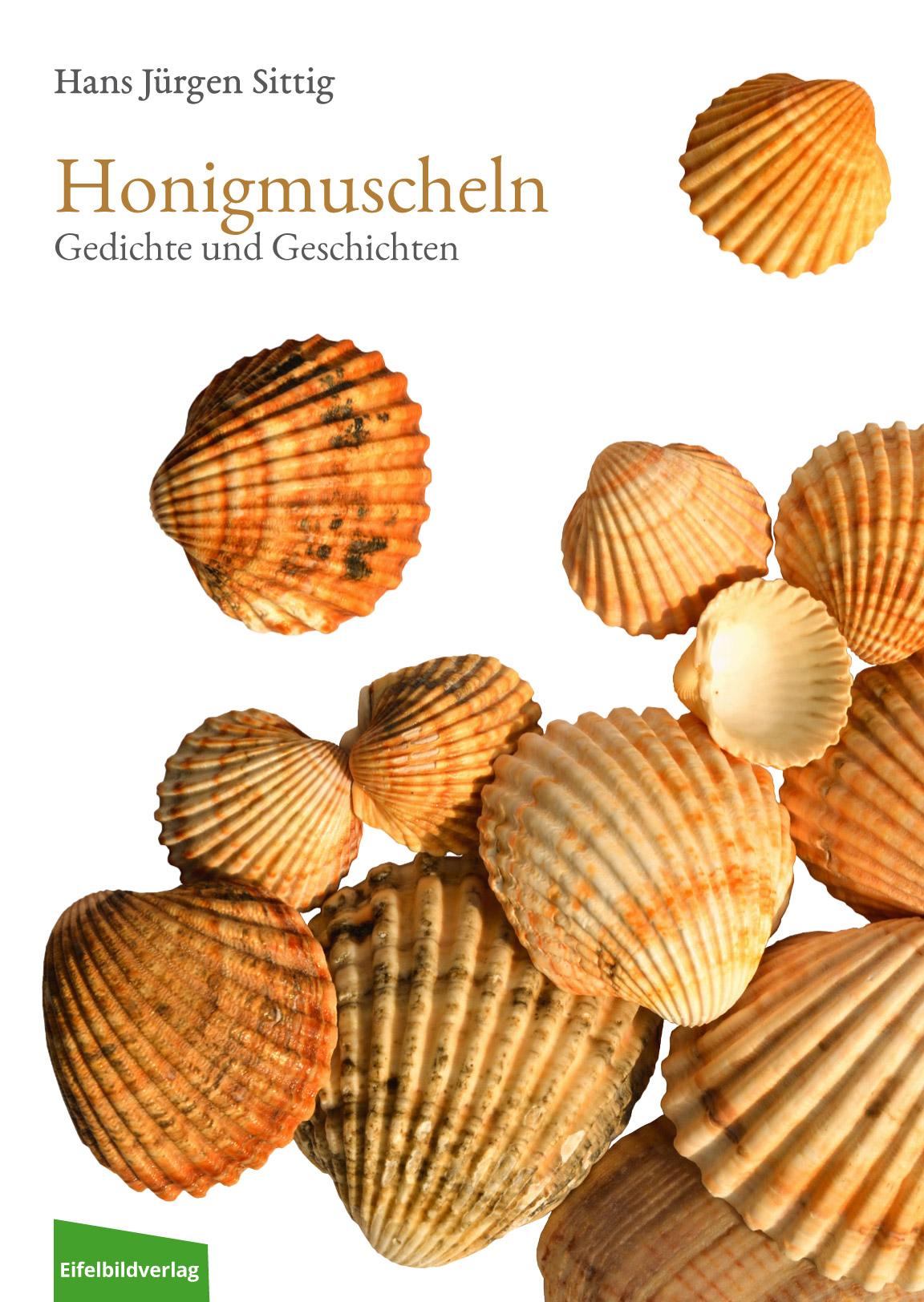Honigmuscheln 90 Gedichte Und Geschichten