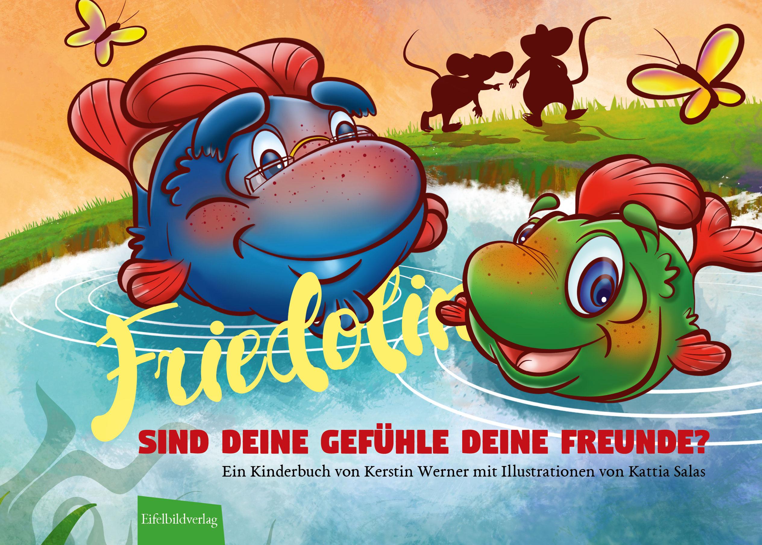 Friedolin 2 Sind Deine Gefühle Deine Freunde